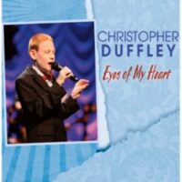 Christopher Duffley - Open the Eyes of My Heart