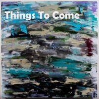 Copy of 1 Things to come COVER300